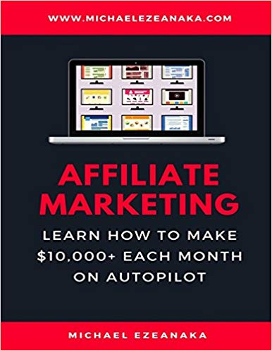 Affiliate Marketing - How to Make $10,000 a Month Image