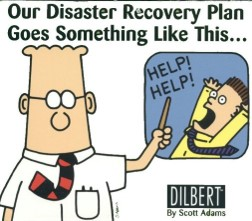 Dilbert cartoon on disaster recovery plans