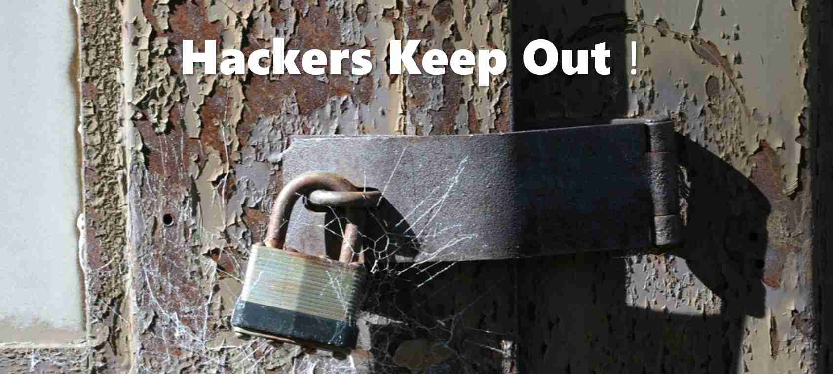 A padlocked door with hackers keep out